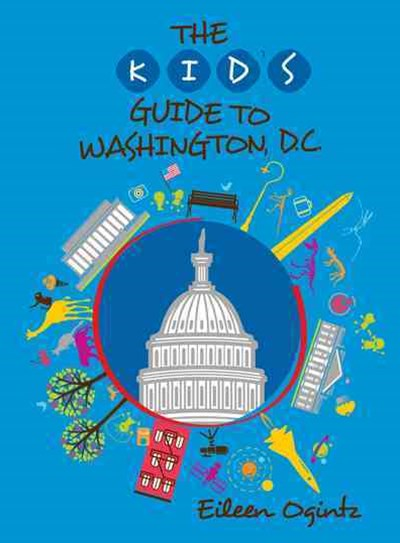 Kid's Guide to Washington, DC