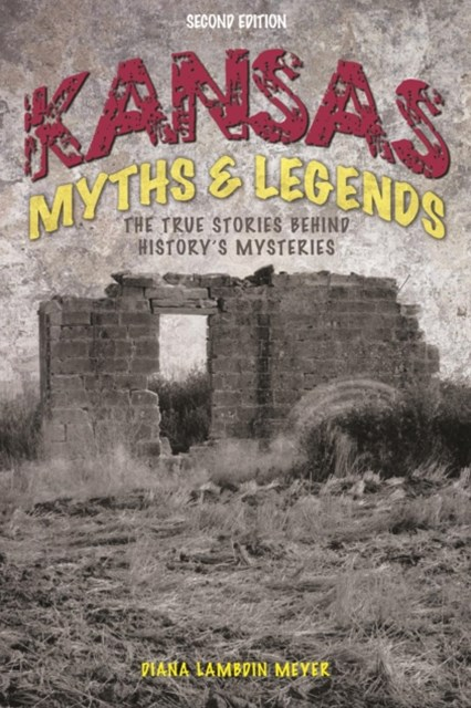 Kansas Myths and Legends