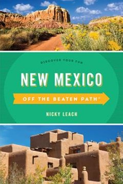 New Mexico Off the Beaten Path (R): Discover Your Fun