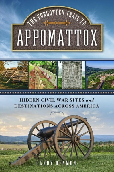 The Forgotten Trail to Appomattox