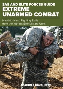 SAS and Elite Forces Guide Extreme Unarmed Combat