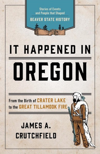 It Happened in Oregon
