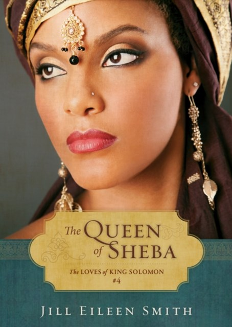 Queen of Sheba (Ebook Shorts) (The Loves of King Solomon Book #4)