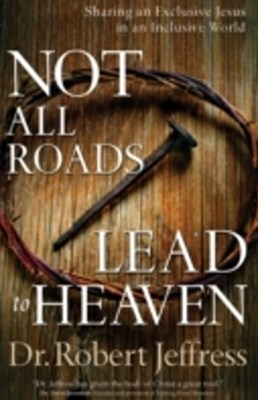 (ebook) Not All Roads Lead to Heaven