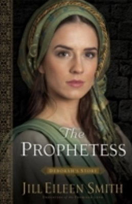 Prophetess (Daughters of the Promised Land Book #2)