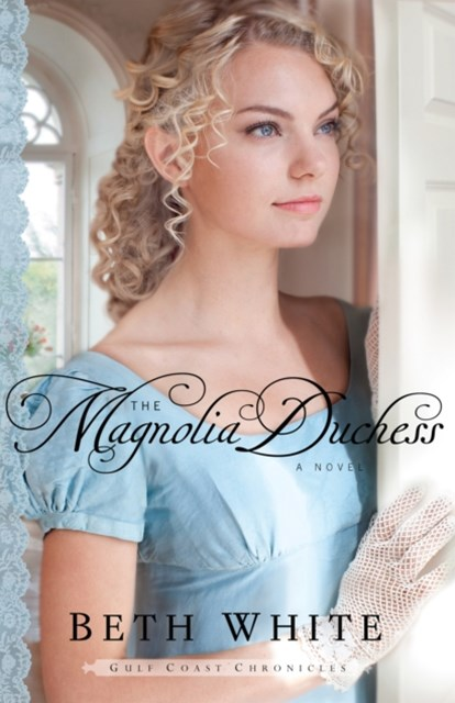 Magnolia Duchess (Gulf Coast Chronicles Book #3)