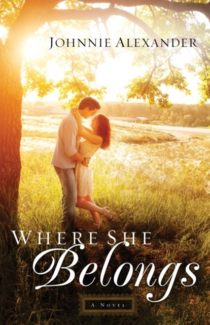 Where She Belongs (Misty Willow Book #1)