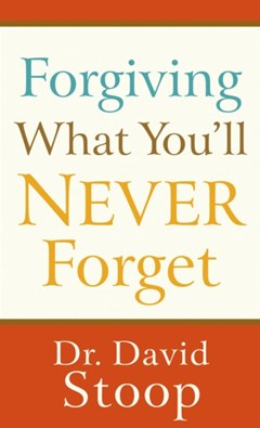 Forgiving What You