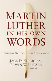 (ebook) Martin Luther in His Own Words - Religion & Spirituality Christianity