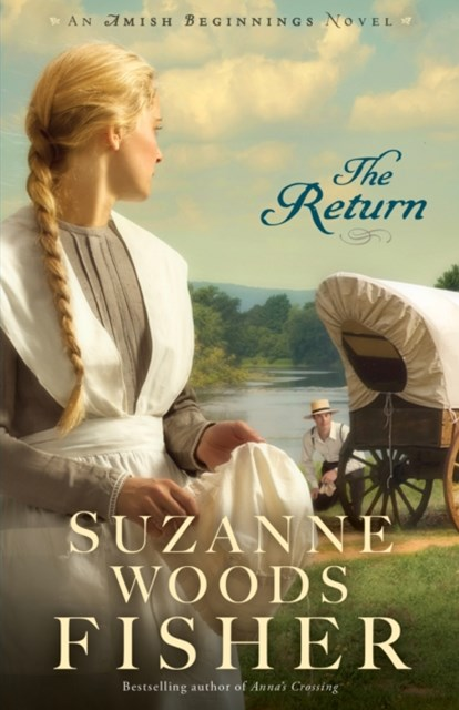 Return (Amish Beginnings Book #3)