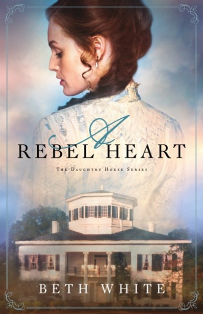 Rebel Heart (Daughtry House Book #1)