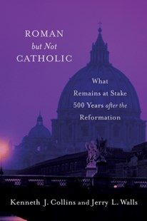 (ebook) Roman but Not Catholic - Religion & Spirituality Christianity