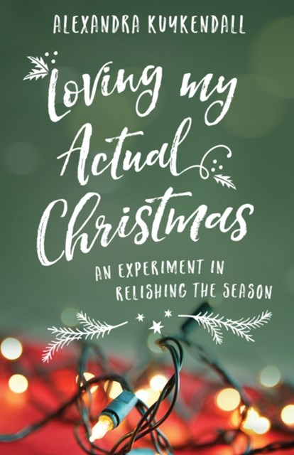 (ebook) Loving My Actual Christmas