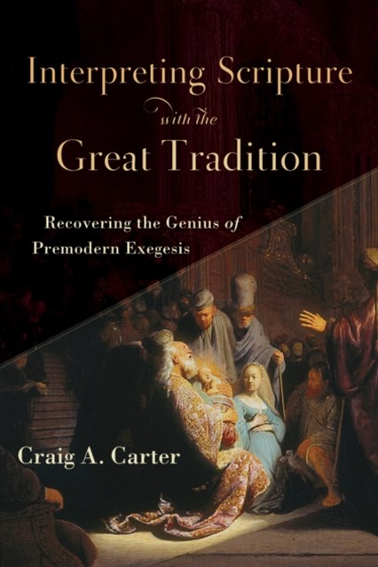 (ebook) Interpreting Scripture with the Great Tradition