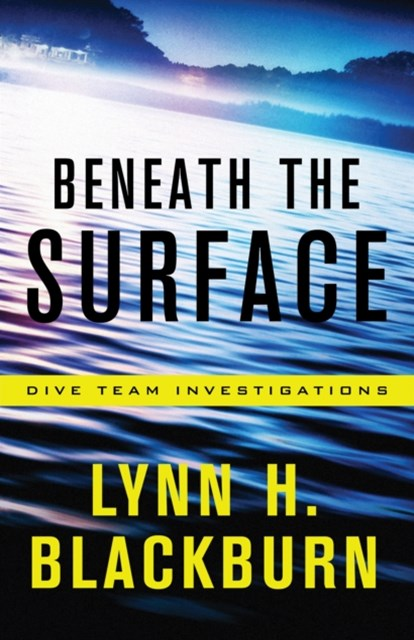 (ebook) Beneath the Surface (Dive Team Investigations Book #1)