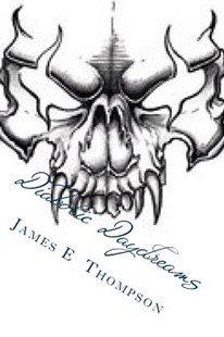Diabolic Daydreams by James Thompson (9781493517688) - PaperBack - Poetry & Drama Poetry