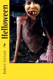 Helloween by Robert Stetson (9781493796779) - PaperBack - Horror & Paranormal Fiction