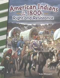 American Indians in The 1800s by Katie Blomquist (9781493837991) - PaperBack - Non-Fiction History