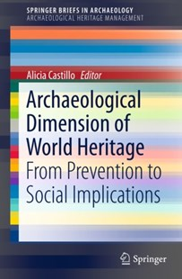(ebook) Archaeological Dimension of World Heritage - Art & Architecture General Art
