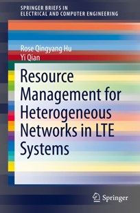 (ebook) Resource Management for Heterogeneous Networks in LTE Systems - Computing Database Management