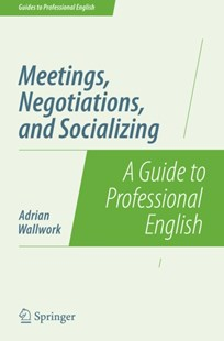 (ebook) Meetings, Negotiations, and Socializing - Business & Finance Business Communication