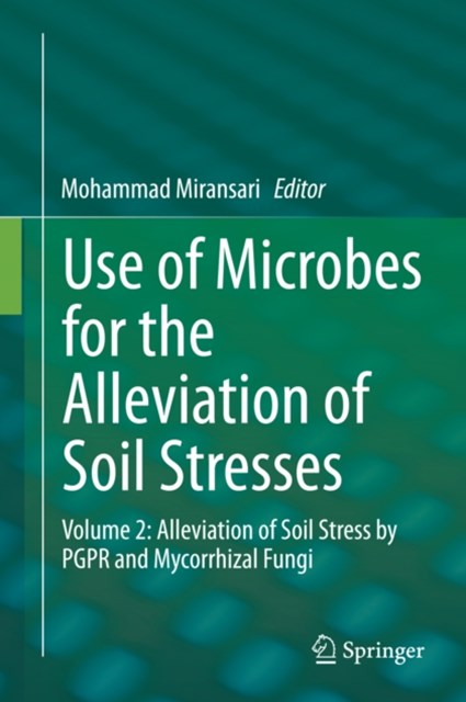 Use of Microbes for the Alleviation of Soil Stresses