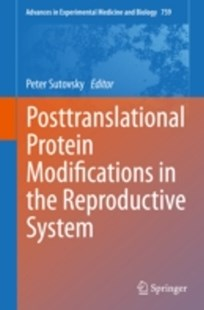 (ebook) Posttranslational Protein Modifications in the Reproductive System - Health & Wellbeing General Health