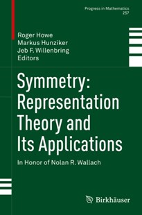 (ebook) Symmetry: Representation Theory and Its Applications - Science & Technology Mathematics