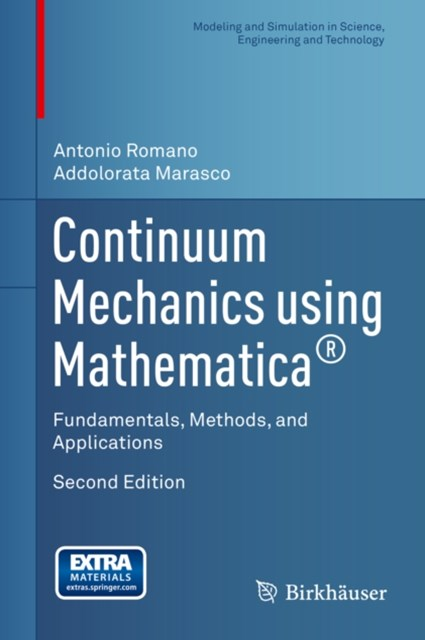 Continuum Mechanics using Mathematica(R)