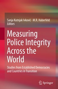 (ebook) Measuring Police Integrity Across the World - Politics Political Issues