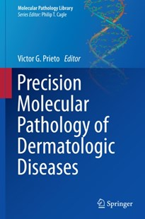 (ebook) Precision Molecular Pathology of Dermatologic Diseases - Reference Medicine