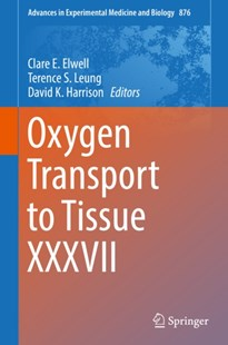 (ebook) Oxygen Transport to Tissue XXXVII - Reference Medicine