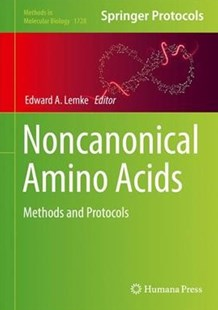 Noncanonical Amino Acids by Edward Lemke (9781493975730) - HardCover - Science & Technology Biology