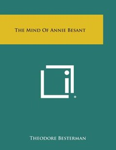 The Mind of Annie Besant by Theodore Besterman (9781494016838) - PaperBack - Modern & Contemporary Fiction Literature