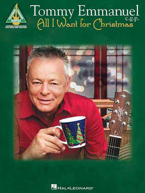 Tommy Emmanuel - All I Want for Christmas