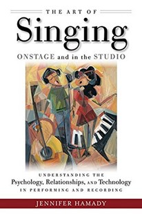Art of Singing Onstage and in the Studio by Jennifer Hamady (9781495050268) - PaperBack - Entertainment Music General