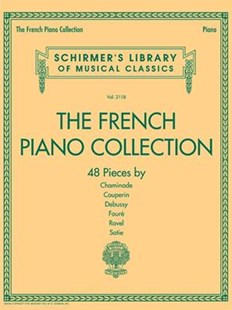 The French Piano Collection by Chaminade, Couperin, Debussy (9781495051616) - PaperBack - Entertainment Music General