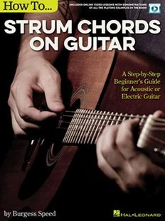 How to Strum Chords on Guitar by Burgess Speed (9781495054778) - PaperBack - Entertainment Music Technique