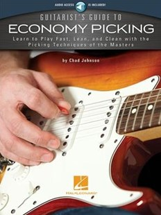 Guitarist's Guide to Economy Picking by Chad Johnson (9781495070914) - PaperBack - Entertainment Music Technique