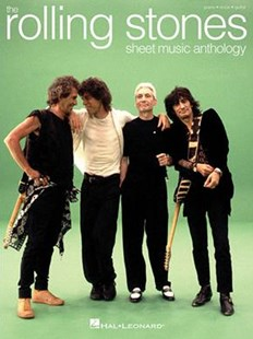 The Rolling Stones - Sheet Music Anthology by Rolling Rolling Stones (9781495072406) - PaperBack - Entertainment Sheet Music