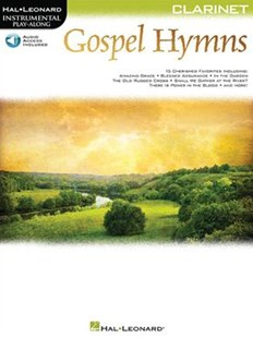 Gospel Hymns Clarinet by Hal Leonard Publishing Corporation (COR) (9781495073809) - PaperBack - Entertainment Sheet Music
