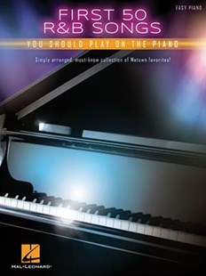 First 50 R&B Songs You Should Play on Piano by Hal Leonard Publishing Corporation (9781495074523) - PaperBack - Entertainment Music Technique