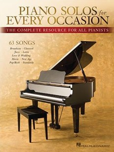 Piano Solos for Every Occasion by Hal Leonard Publishing Corporation (9781495077852) - PaperBack - Entertainment Sheet Music