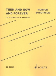 Then and Now and Forever by Morton (COP) Subotnick (9781495082337) - PaperBack - Entertainment Sheet Music