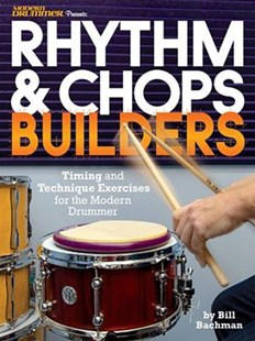 Modern Drummer Presents Rhythm & Chops Builders by Bill Bachman, Willie Rose, Michael Dawson (9781495092336) - PaperBack - Entertainment Music General