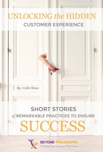 (ebook) Unlocking the Hidden Customer Experience - Business & Finance