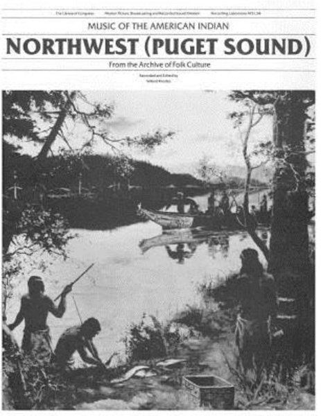 Music of the American Indians: Northwest (Puget Sound)