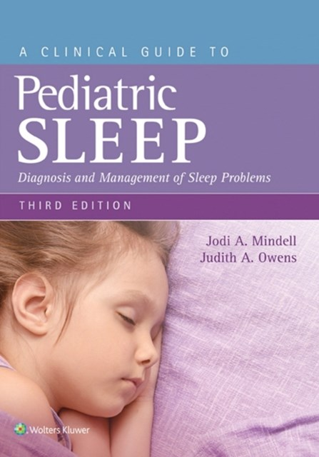 Clinical Guide to Pediatric Sleep