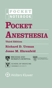 Pocket Anesthesia by Richard UrmanMD, Jesse M. Ehrenfeld, Richard D. Urman (9781496328557) - HardCover - Reference Medicine