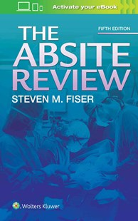 Absite Review by Steven M. Fiser (9781496336972) - PaperBack - Reference Medicine